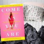 "My Review of ""Come As Your Are"" by Emily Nagoski"