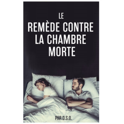 The Dead Bedroom Fix – FRENCH
